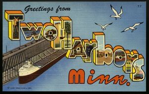 Greeting Card from Two Harbors, Minnesota. ca. 1949, Two Harbors, Minnesota, USA, Two Harbors, Minn